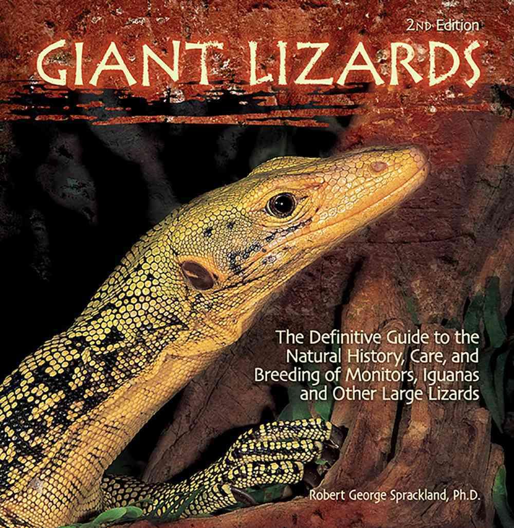 Giant Lizards By Sprackland, Robert George/ Aller, Ben (CON)/ Brown, Chad (CON)/ Kohler, Gunther (CON)/ Langerwerf, Bert (CON)
